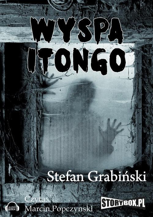 Wyspa Itongo  (Audiobook) Grabiński Stefan