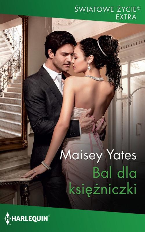 Bal dla księżniczki Yates Maisey