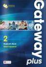 Gateway Plus 2. Student's Book. Podręcznik wieloletni