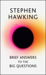 Brief Answers to the Big Questions Hawking Stephen