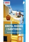 Kreta Rodos i Santorini Wyspy pełne słońca Zralek Peter