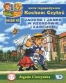 Kocham Czytać Zeszyt 45 Jagoda i Janek w Rzeszowie i Łańcucie
