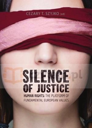 Silence of Justice (dodruk na życzenie) red. C. T. Szyjko