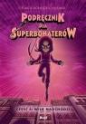 Podręcznik dla superbohaterów Tom 4 Wilk nadchodzi
