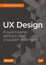 UX Design41,3 Projektowanie aplikacji dla urządzeń mobilnych Pablo Perea, Pau Giner