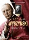 Kardynał Wyszyński Biografia Czaczkowska Ewa K.