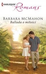 Ballada o miłości Barbara McMahon