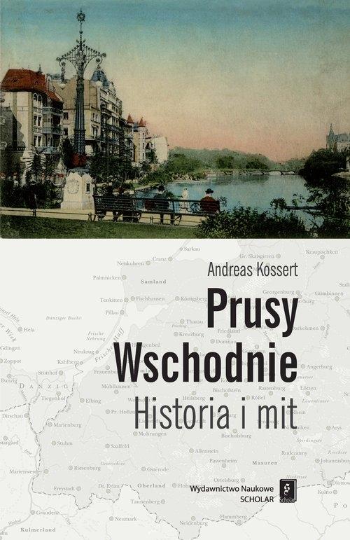 Prusy Wschodnie Kossert Andreas