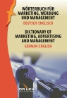 Dictionary of Marketing Advertising and Management German-English