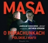 Masa o porachunkach polskiej mafii  (Audiobook) Górski Artur
