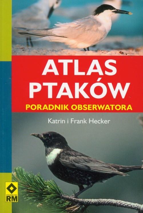 Atlas ptaków Hecker Katrin, Hecker Frank