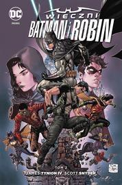 Wieczni Batman i Robin T.2 praca zbiorowa