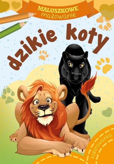 Maluszkowe malowanie. Dzikie koty Wydawnictwo Skrzat