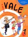 Vale! 1 podręcznik Curso de espanol Günter Gerngross, Salvador Santamaria Pelaez, Herbert Puchta