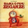 Bajka o Panu Zegarze z płytą CD Tkaczyk Lech