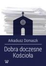 Dobra doczesne Kościoła Komentarz do Kodeksu Prawa Kanonicznego z 1983 Domaszk Arkadiusz