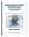 Uwarunkowania dynamiki wydajności źródeł na pograniczu Roztocza Zachodniego Chabudziński Łukasz