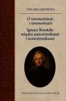 O rymotwórstwie i rymotwórcach Ignacy Krasicki między starożytnikami i nowożytnikami