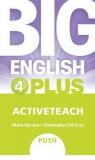 Big English Plus 4 Active Teach IWB