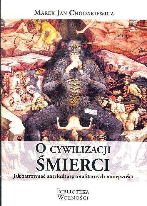 O cywilizacji śmierci Chodakiewicz Marek Jan