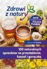 100 naturalnych sposobów na przeziębienie...