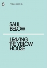 Leaving the Yellow House Bellow Saul