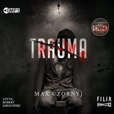 Trauma (Audiobook) Max Czornyj