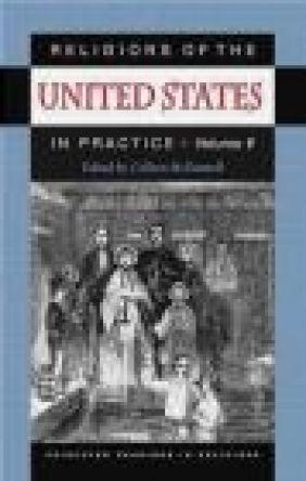 Religions of US in Practice v.1 C McDannell,  McDaniel