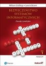 Bezpieczeństwo systemów informatycznych. Zasady i praktyka Tom 1 Stallings William, Brown Lawrie