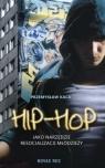 Hip-Hop jako narzędzie resocjalizacji młodzieży