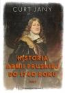 Historia armii pruskiej do 1740 roku T.1