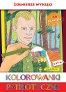 Kolorowanki patriotyczne Żołnierze Wyklęci Ginalska Natalia, Wiśnicka Anna