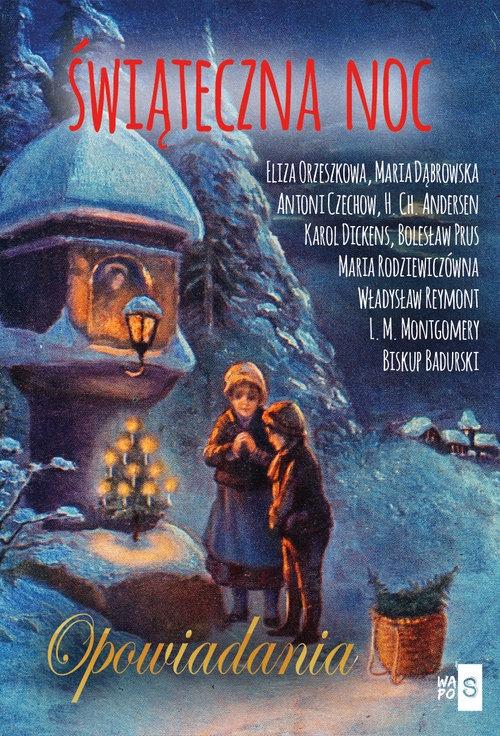 Świąteczna noc - Opowiadania