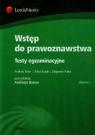 Wstęp do prawoznawstwa Testy egzaminacyjne Bator Andrzej, Kozak Artur, Pulka Zbigniew