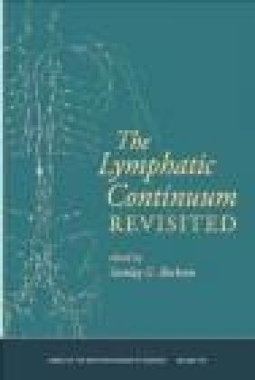 Lymphatic Continuum Revisited S Rockson