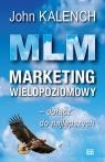 MLM Marketing wielopoziomowy Kalench John