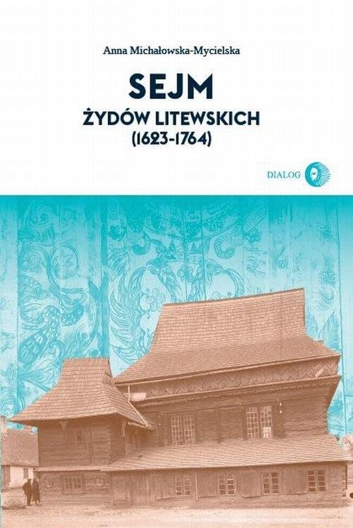 Sejm Żydów litewskich Gromacka Regina