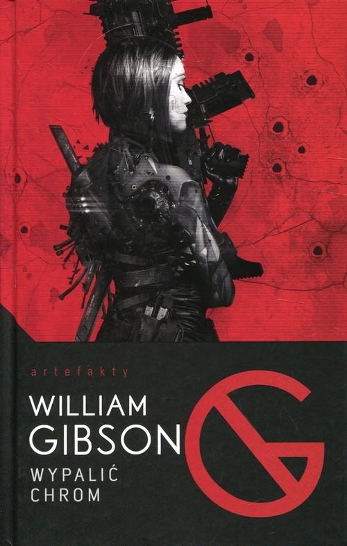 Wypalić Chrom William Gibson