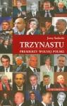 Trzynastu Premierzy wolnej Polski Sadecki Jerzy