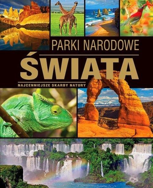 Parki narodowe świata Zontek Tadeusz