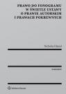 Prawo do fonogramu w świetle ustawy o prawie autorskim i prawach pokrewnych Ghazal Nicholas