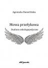 Mowa przełykowa Studium onkologopedyczne Hamerlińska Agnieszka