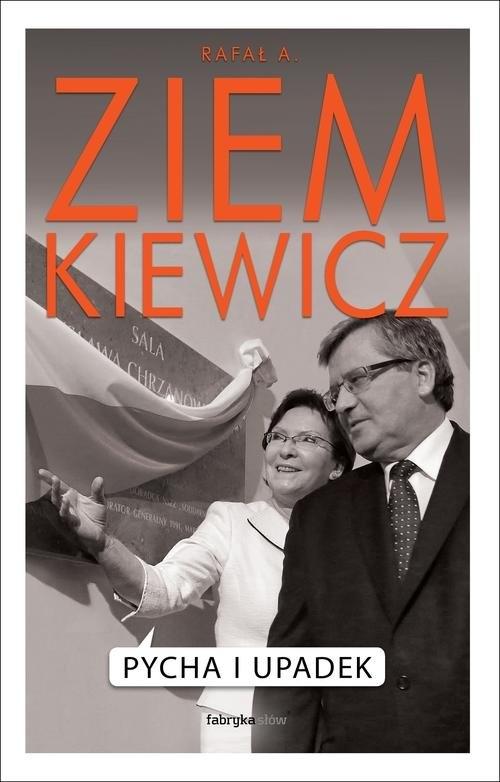 Pycha i upadek Ziemkiewicz Rafał A.