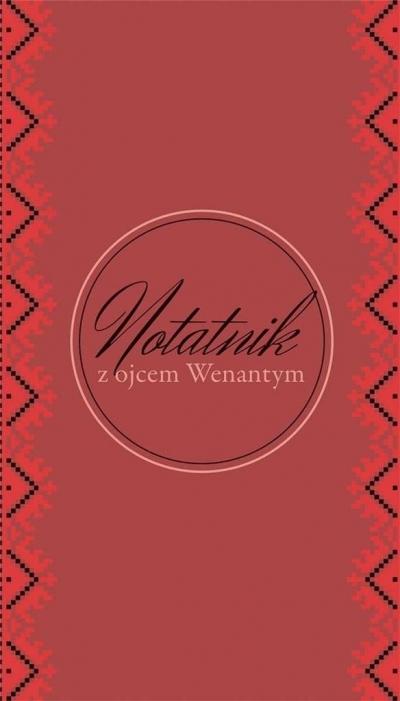 Notatnik z o. Wenantym