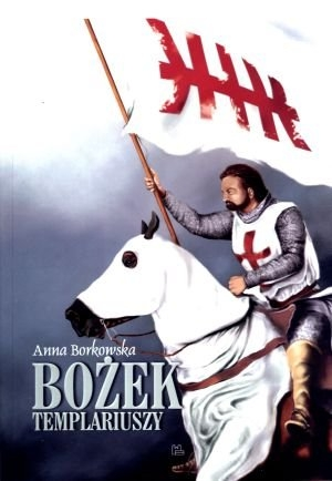 Bożek Templariuszy Anna Borkowska