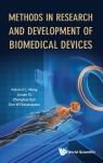 Methods in Research and Development of Biomedical Devices Zhonghua Sun, Jiyuan Tu, Kelvin Kian Loong Wong