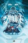 Amulet. Tom 6. Ucieczka z Lucien