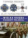 Wielka Księga Piechoty Polskiej 7 Dywizja Piechoty