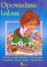 Opowiadania babuni część 2