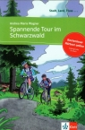 Spannende Tour im Schwarzwald Poziom A1 Wagner Andrea Maria